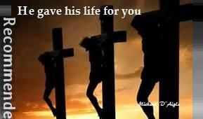 He Gave His Life for You