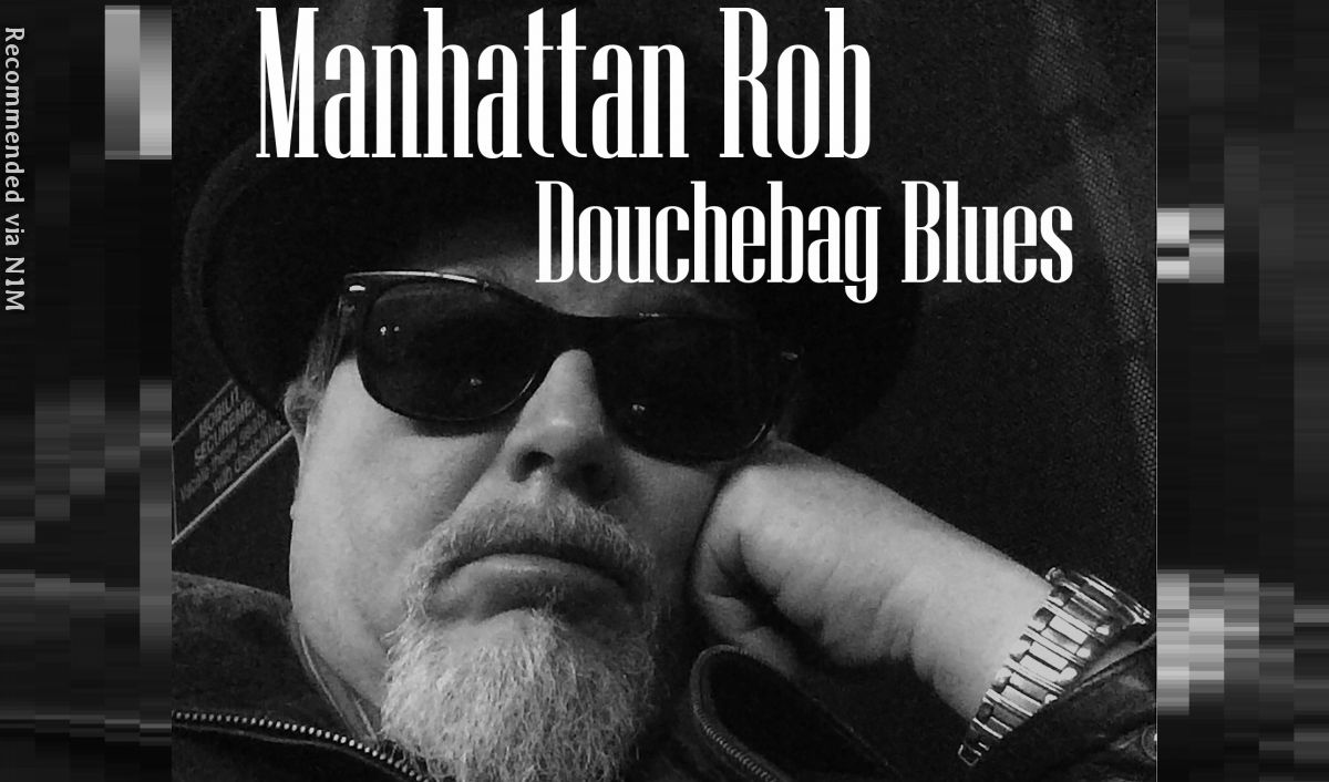 Douchebag Blues