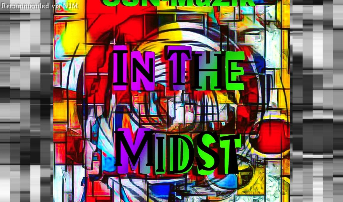 In The Midst (Single)