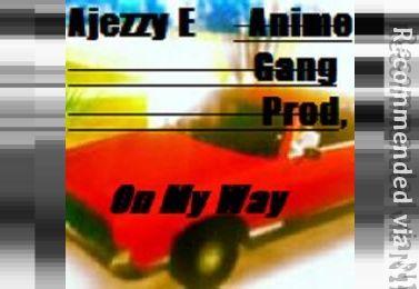 Ajezzy E - O.M.W. ( On My Way )