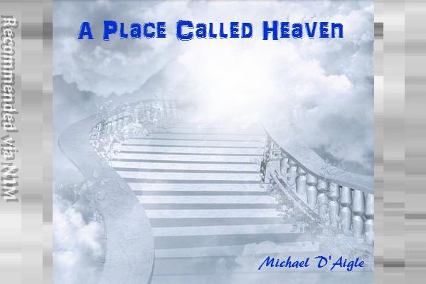 A PLACE CALLED HEAVEN