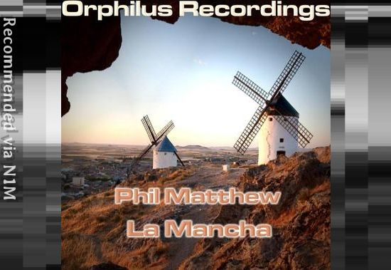 Phil Matthew - La Mancha (Radio Version)