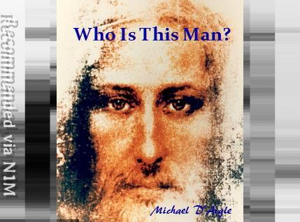 WHO IS THIS MAN? / WHO DO YOU SAY JESUS IS