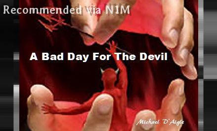 A BAD DAY FOR THE DEVIL