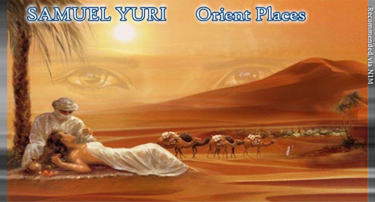 SAMUEL YURI - Orient Places