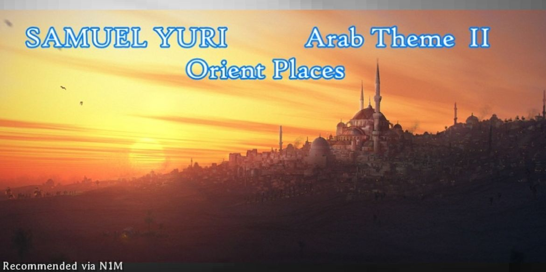SAMUEL YURI - Arab Theme II: Orient Places