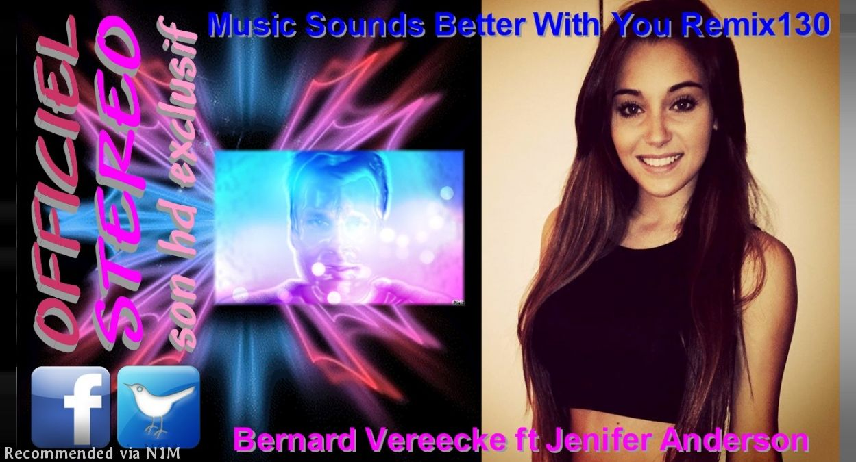 Music Sounds Better With You Remix130 - Bernard Vereecke ft Jenifer Anderson