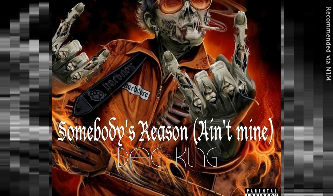 Somebody's reason (Ain't mine)