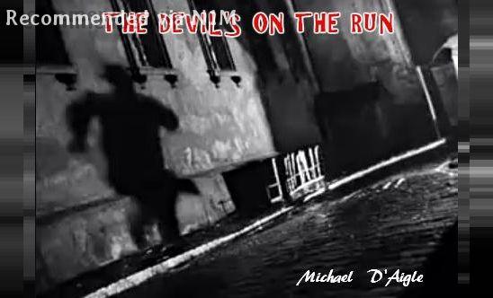 DEVIL'S ON THE RUN