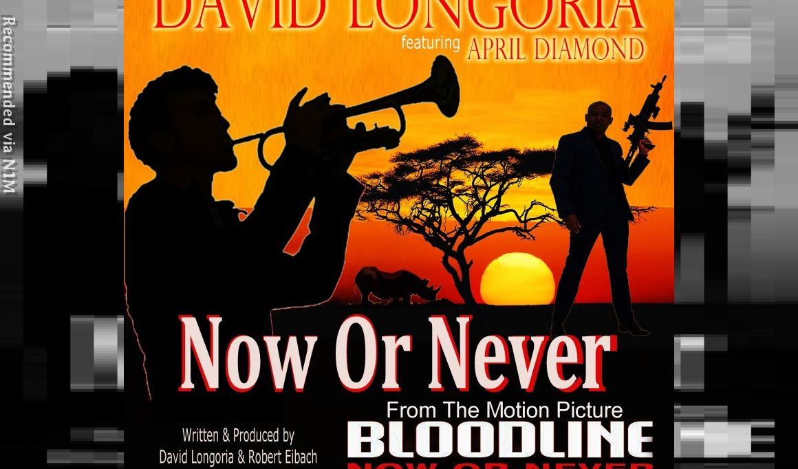 Now Or Never (Movie Theme- Bloodline: Now Or Never) feat April Diamond