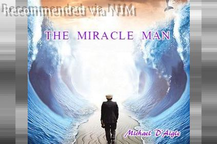 THE MIRACLE MAN / THE GOSPEL FROM A TO Z