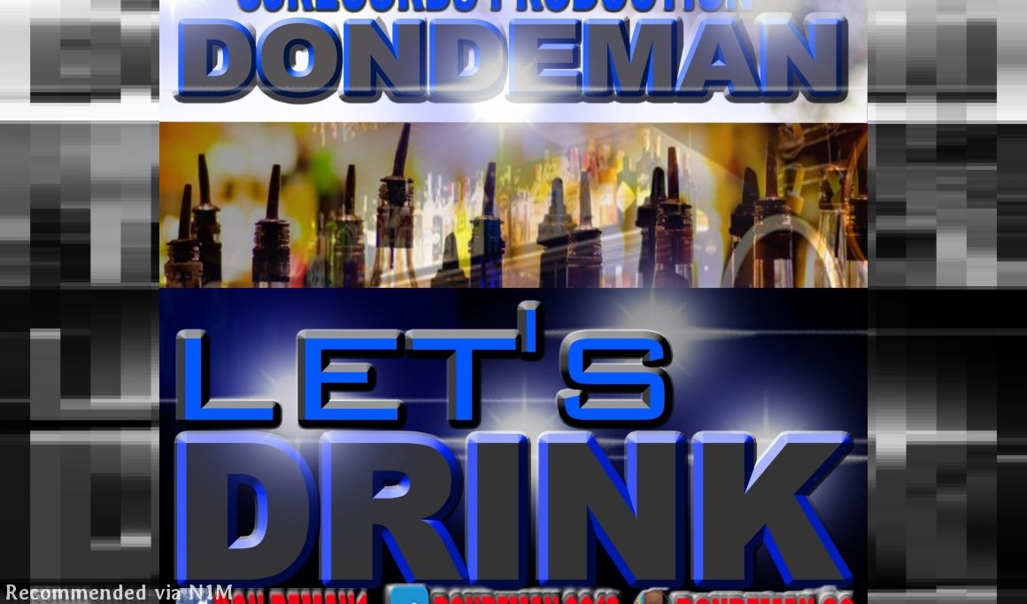 DONDEMAN=LETS DRINK