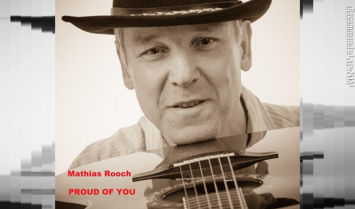 Mathias Rooch - Proud of you