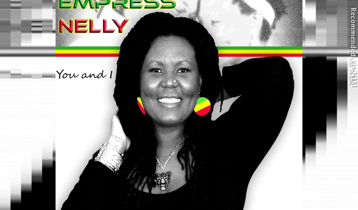 Empress Nelly -You and I