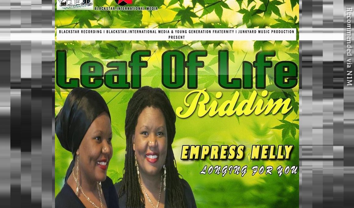 Empress Nelly -Longing for You (Leaf of Life Riddim)