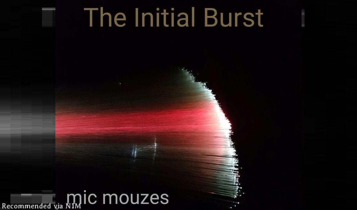 The Initial Burst