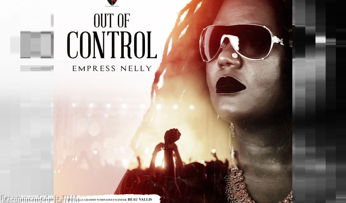 Empress Nelly - Out of Control