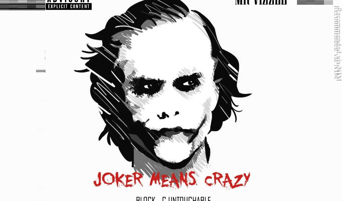 Joker means crazy (prod. by Mr. Vizzle)