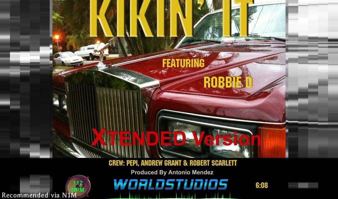 KIKIN' IT (Xtended Version)