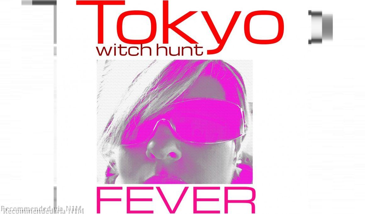 Fever (Tokyo Witch Hunt)