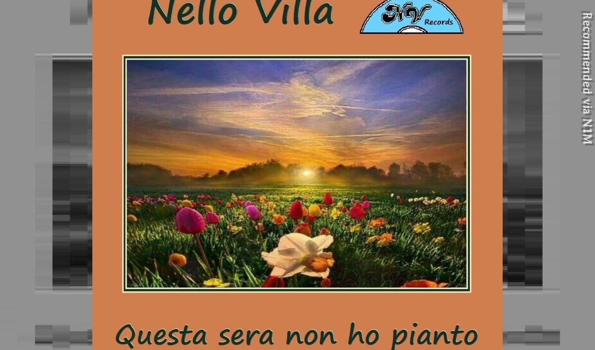 Questa sera non ho pianto - Digital Single by Nello Villa - Italian Cover by Il Segno dello Zodiaco