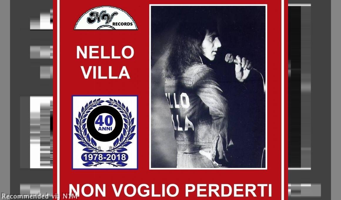 Non Voglio Perderti - Nello Villa and The Astras - Studios Recording Version 1978