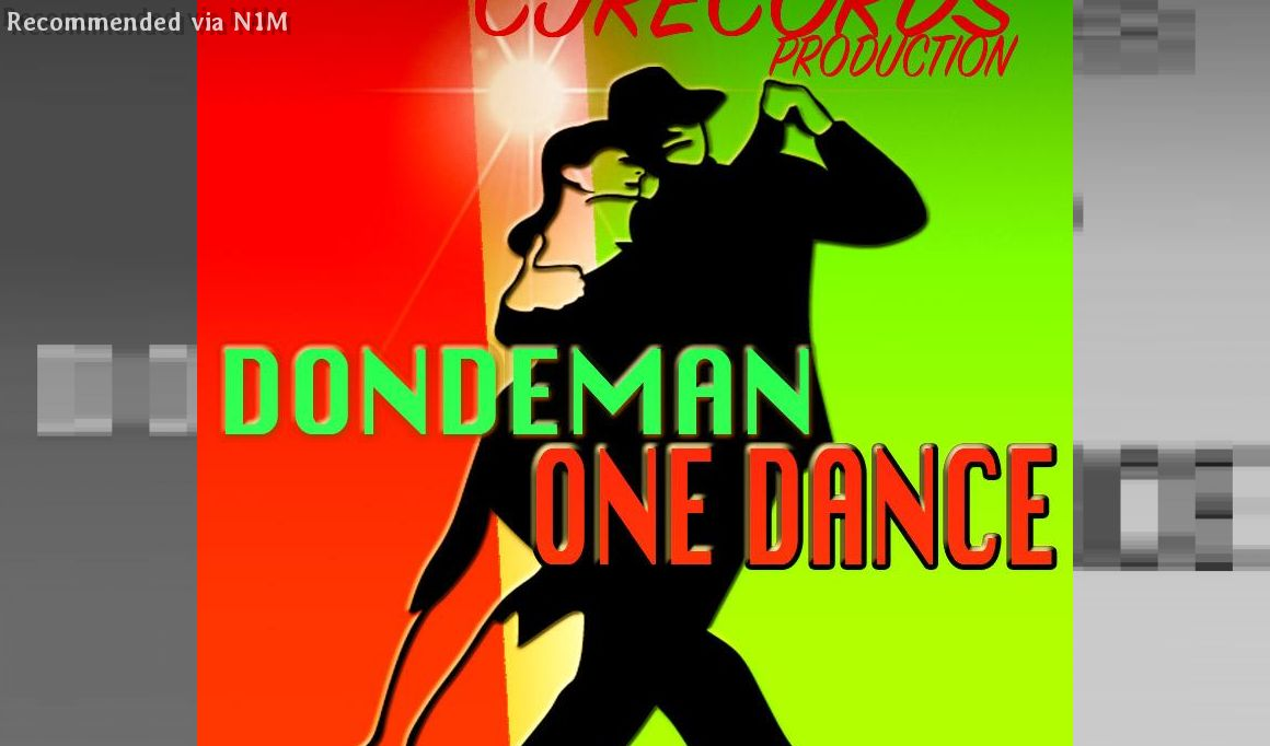 DONDEMAN=ONE DANCE=(CJRECORDS PRODUCTION)
