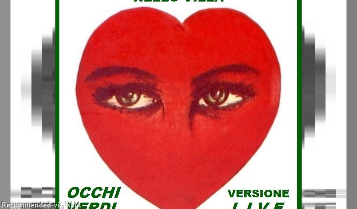 Occhi Verdi - Versione Live ~ Tratto da un Concerto Live di Nello Villa in un noto Teatro di Genova.