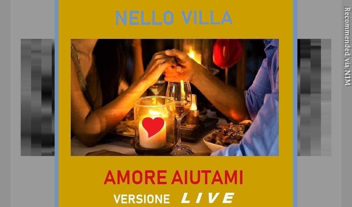 Amore Aiutami (Help me love) Live Version - Performance by Nello Villa in Genoa (Italy)