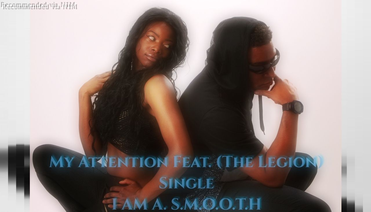 My Attention Feat. (The Legion) [Produced By Bow Wow]