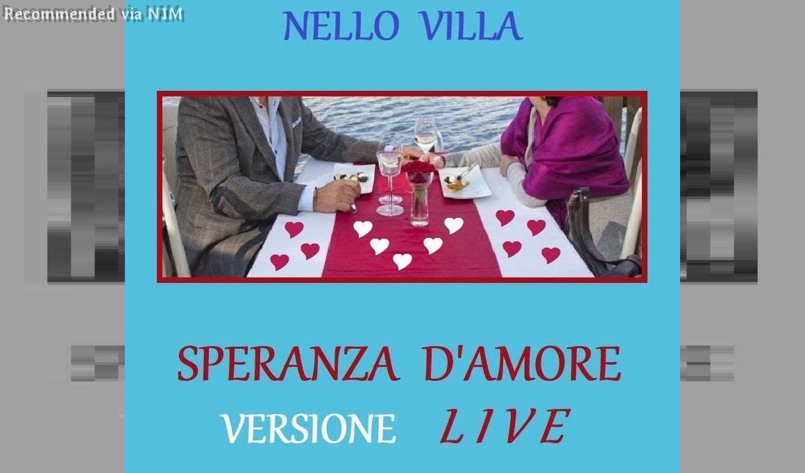 Speranza d'amore (Speaking of love) Live Version - Performance by Nello Villa in Genoa (Italy)
