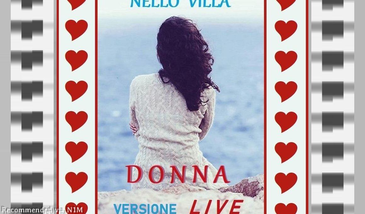 Donna (Woman) - Live Version - Performance by Nello Villa in Genoa (Italy)