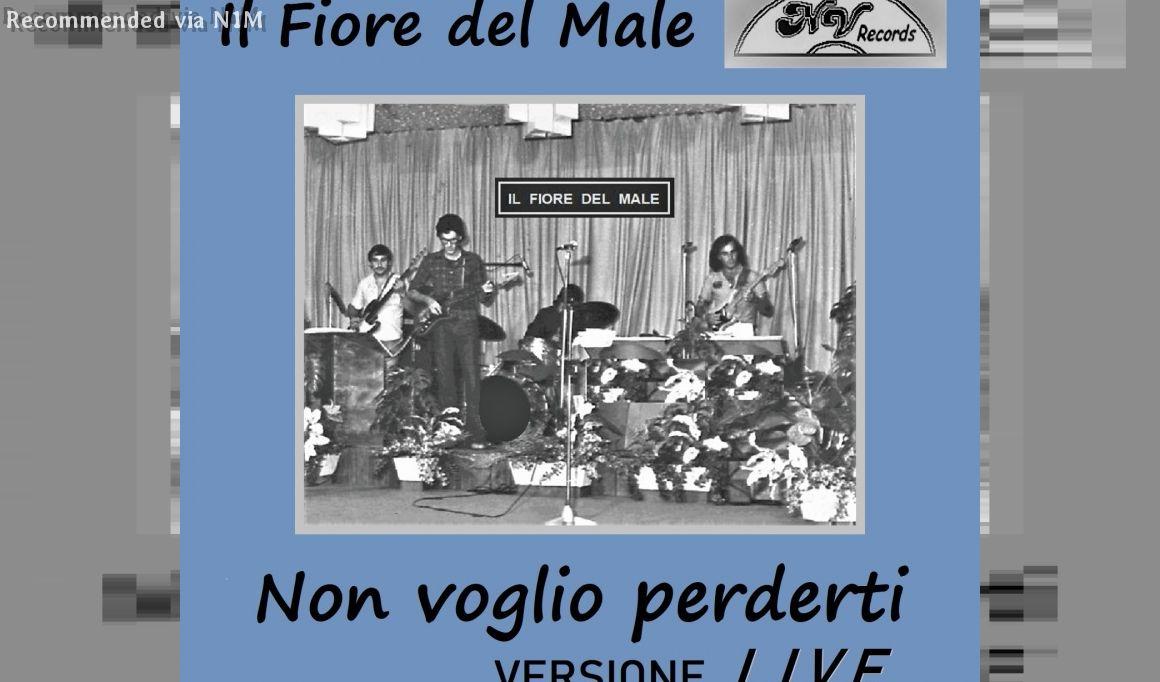 Non Voglio Perderti - Digital Single Live by Nello Villa with Il Fiore del Male