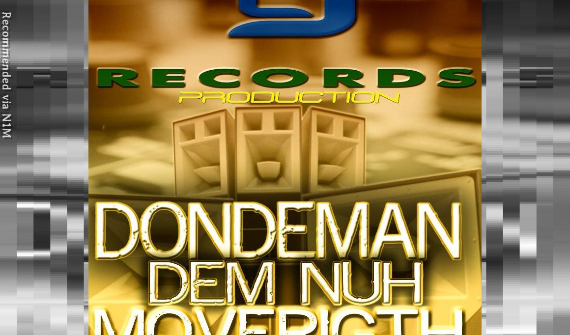 DONDEMAN=DEM NUH MOVERIGHT =(CJRECORDS PRODUCTION)=