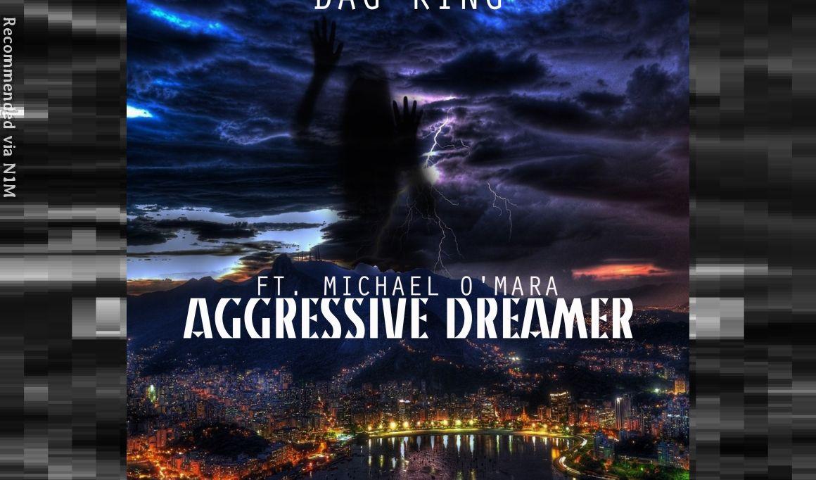 Aggressive dreamer Early mix. Vocal by Michael O Mara
