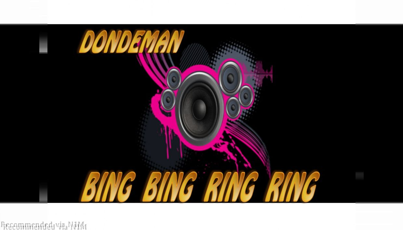 DONDEMAN=BING BING RING RING