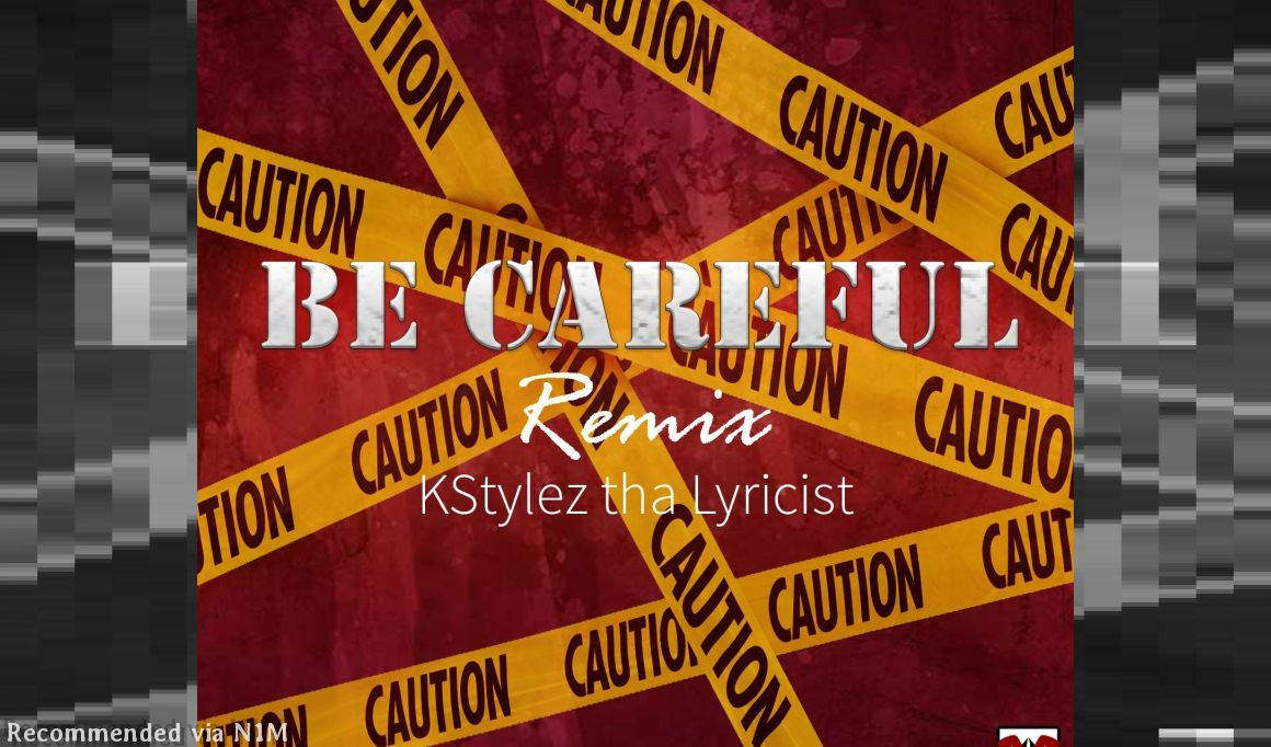 Be Careful Remix