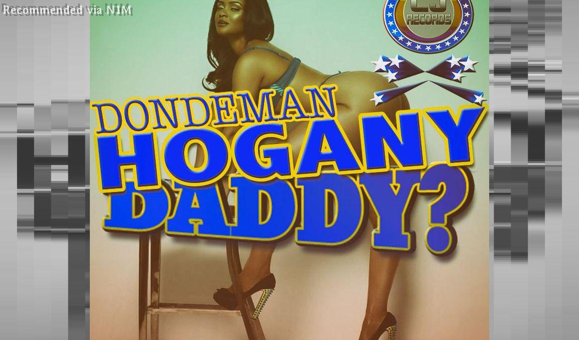 DONDEMAN=HOGANY DADDY (CJRECORDS PRODUCTION)