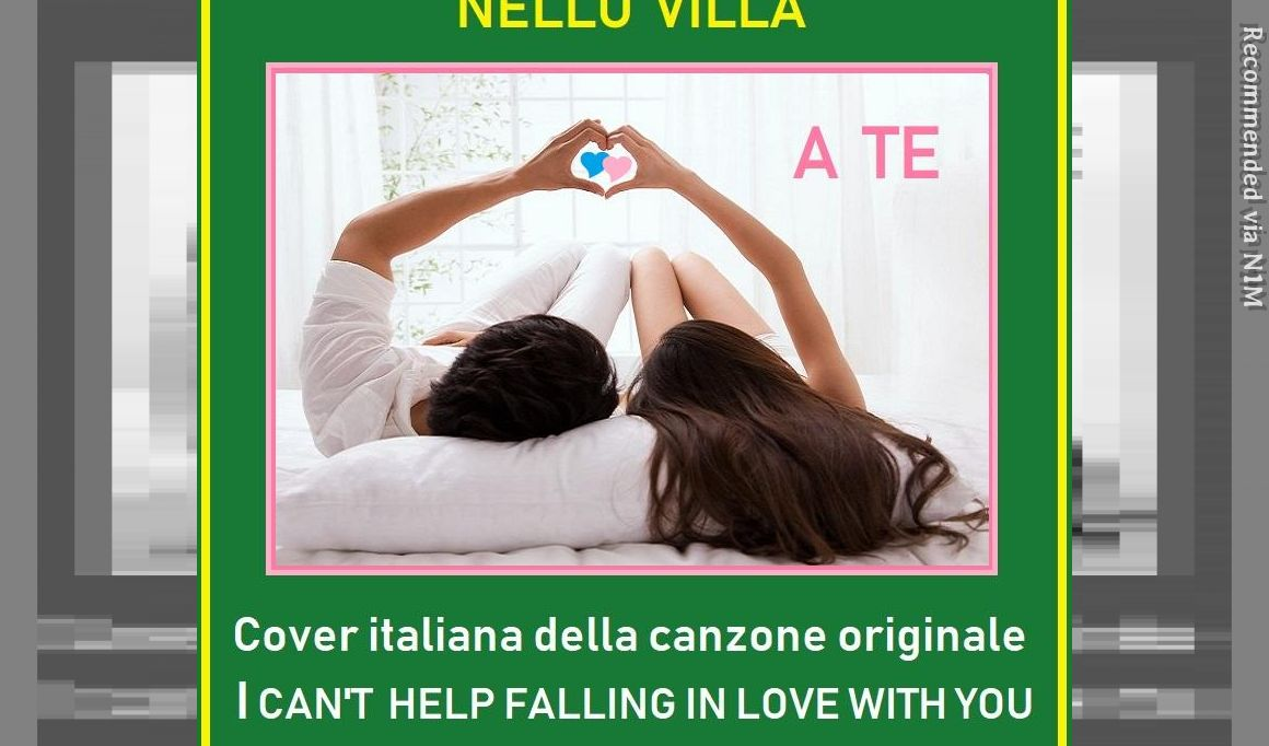 """A Te - Italian Cover by Little Tony (Original Cover """"I Can't Help Falling in Love With You"""" by Elvis Presley)"""