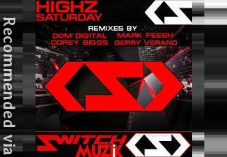 Highz - Saturday (Corey Biggs Remix)