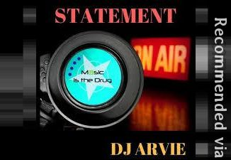 DJ Arvie - Statement (Corey Biggs Remix)