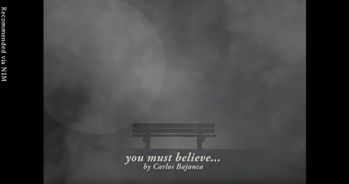 you must believe...