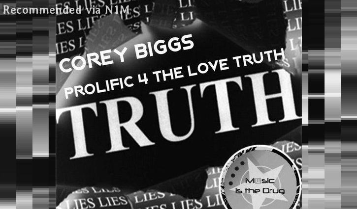 Corey Biggs - Prolific 4 The Love Truth