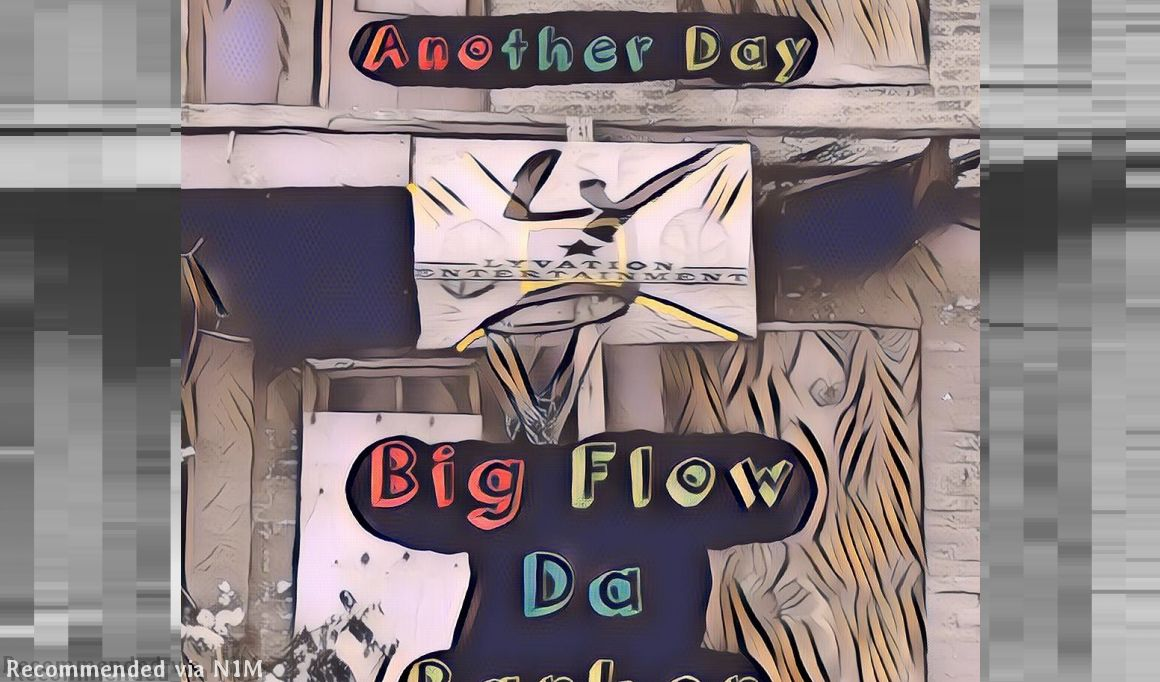 ANOTHER DAY BY BIG FLOW