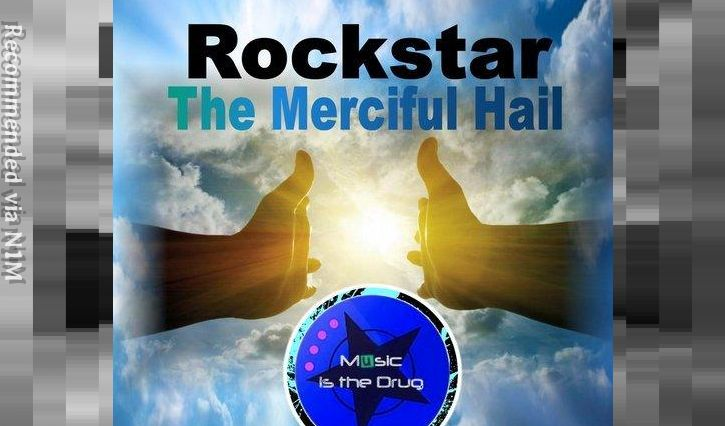 Rockstar - The Merciful Hail