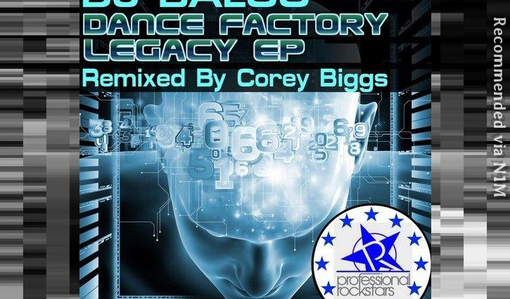 DJ Baloo - Dance Factory Legacy (Corey Biggs Remix)