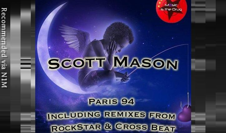 Scott Mason - Paris 94 (Rockstar Remix)