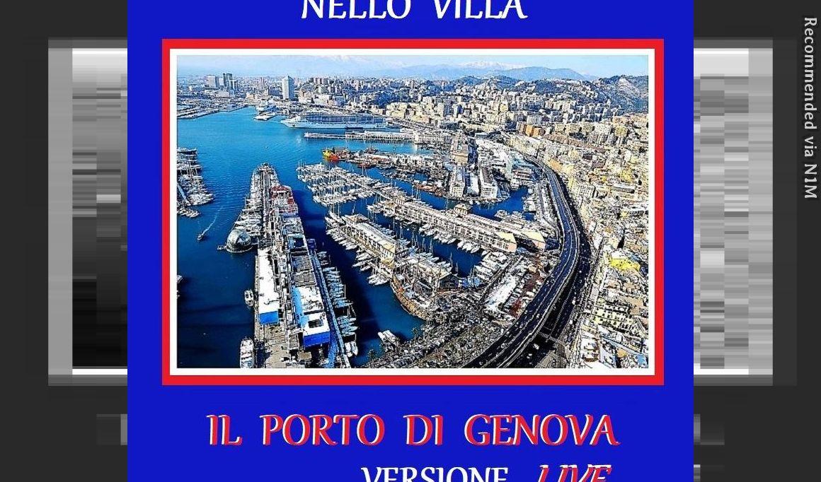 Il Porto di Genova - Live Version - Performance by Nello Villa in Genoa