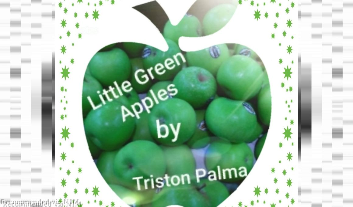 Little Green Apples - Triston Palma