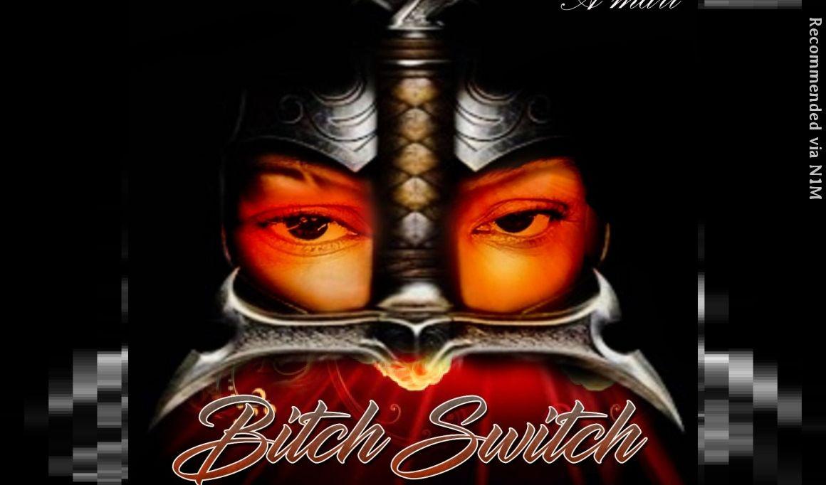 Bitch Switch